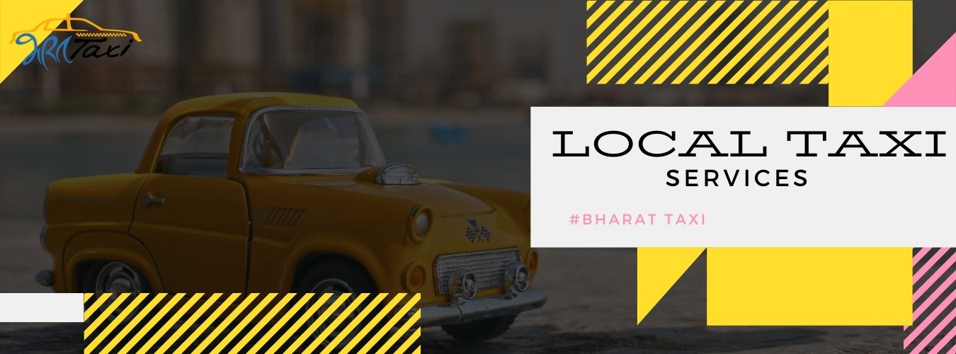 Taxi Booking Services for Local Destinations- Bharat Taxi