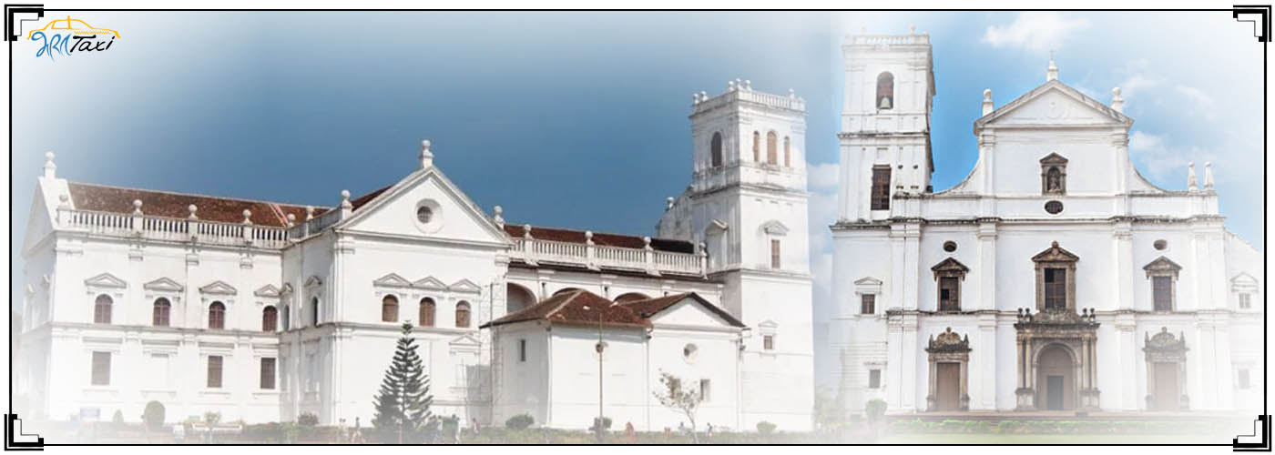 One Day Trip in Goa- Se Cathedral- Bharat Taxi