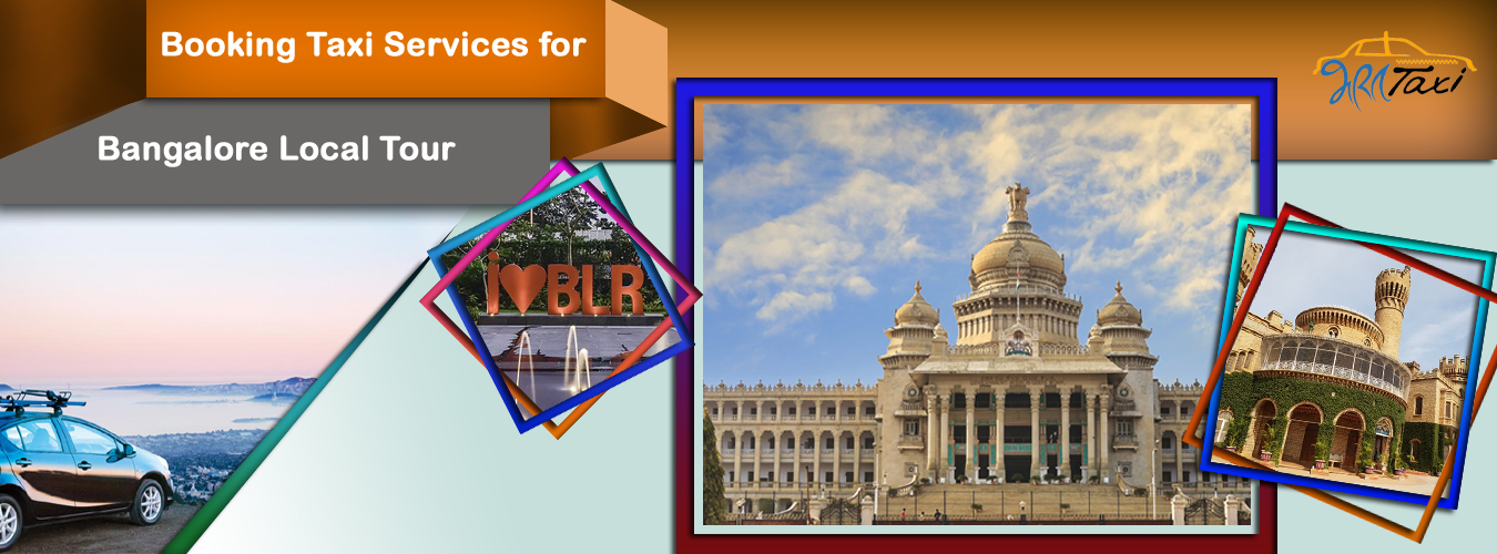 Booking Taxi Services for Bangalore Local Tour & Nearby- Bharat Taxi