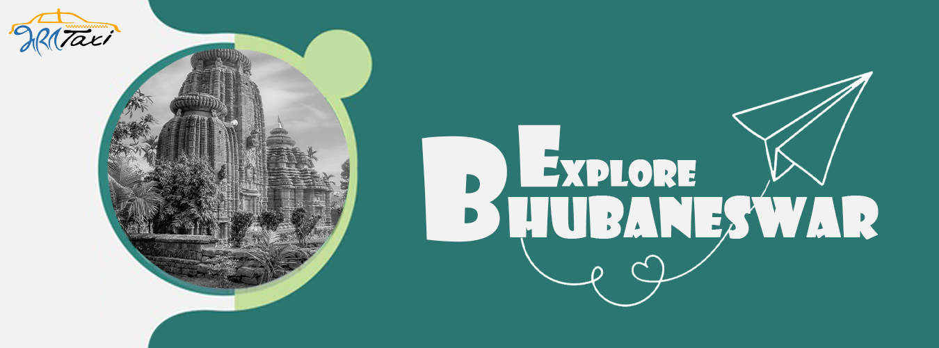Top 10 Places to Explore Bhubaneswar- Bharat Taxi Blog