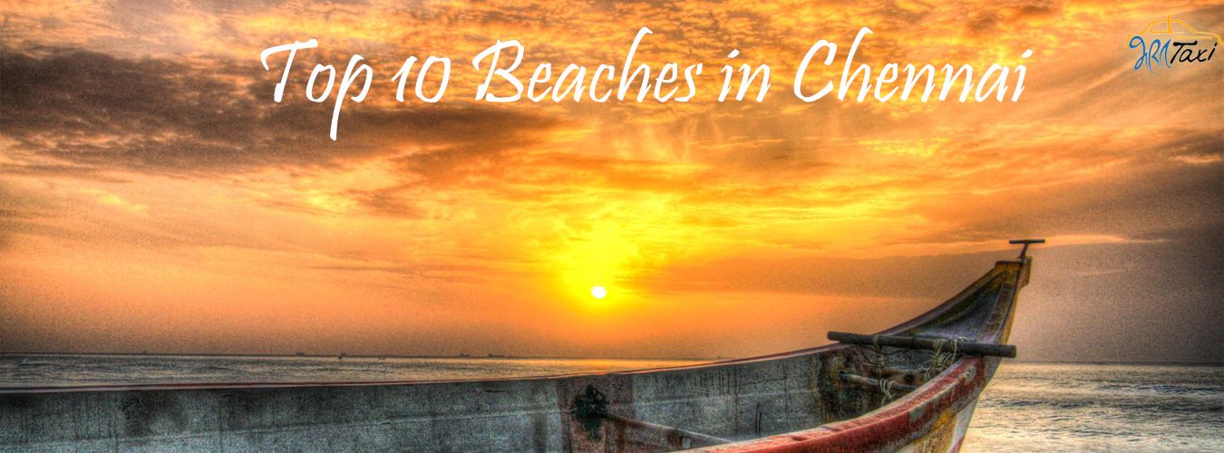 Top 10 Beaches in Chennai- Bharat Taxi