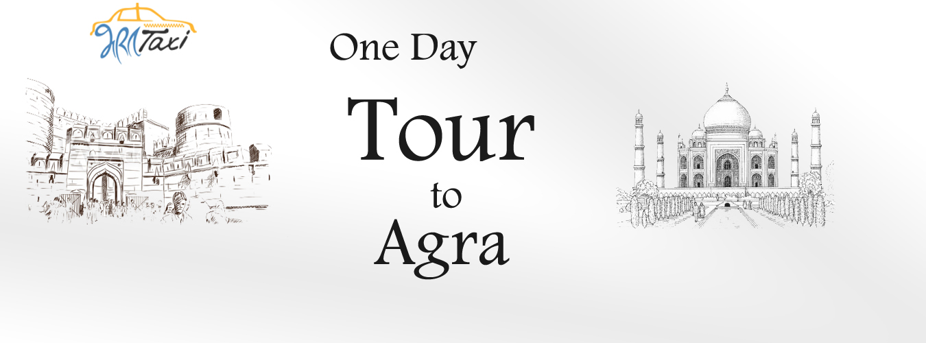 One Day Tour to Agra - Bharat Taxi