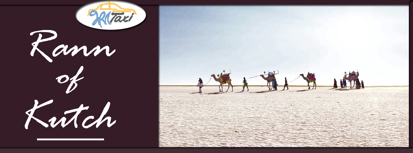 Rann of Kutch- Explore the Alluring Glow of White Desert - Bharat Taxi