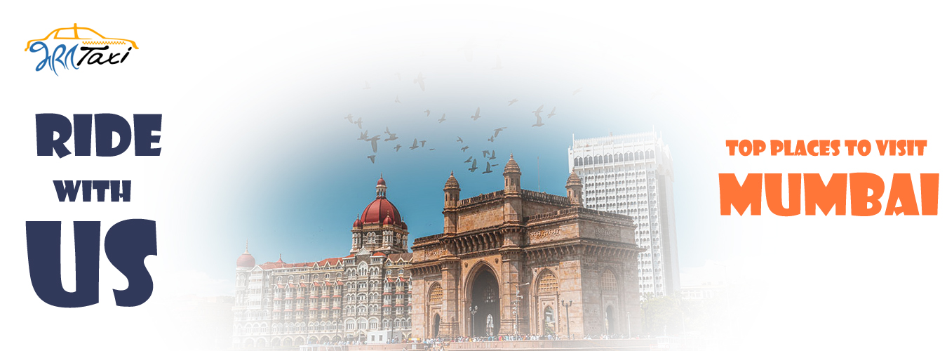 Top 15 Places to Visit Mumbai - Bharat Taxi